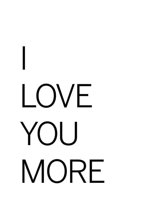 I Love You More-1